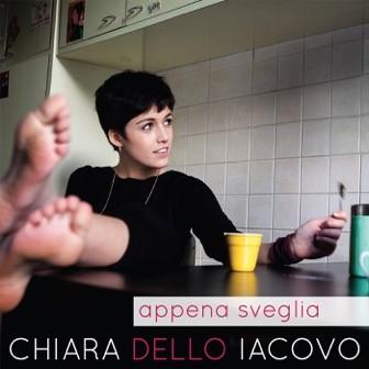 chiara_dello_iacovo_chiara_dello_iacovo_appena_sveglia_6992ef88_chiara